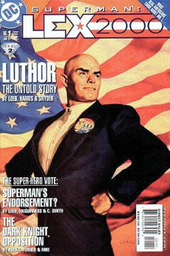 I would like to see President Luthor, though.
